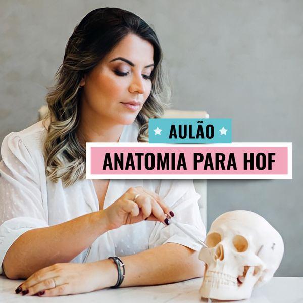 Imagem principal do produto AULÃO: Anatomia para HOF