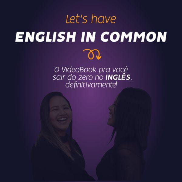 Imagem principal do produto English in Common: do zero à independência no Inglês.