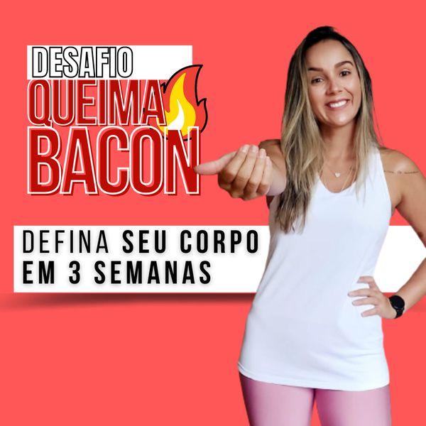 Imagem principal do produto DESAFIO QUEIMA BACON 2