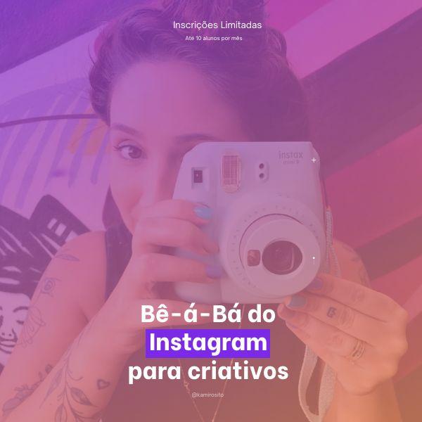 Imagem principal do produto Bê-á-Bá do Instagram pra Criativos