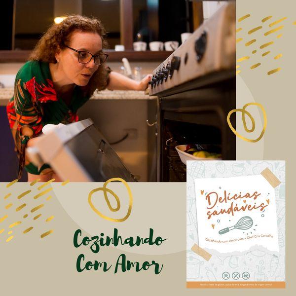 Imagem principal do produto ❤️ Delícias Saudáveis ❤️ -  ♡ Cozinhando com Amor com a Chef Cris Carvalho  ♡
