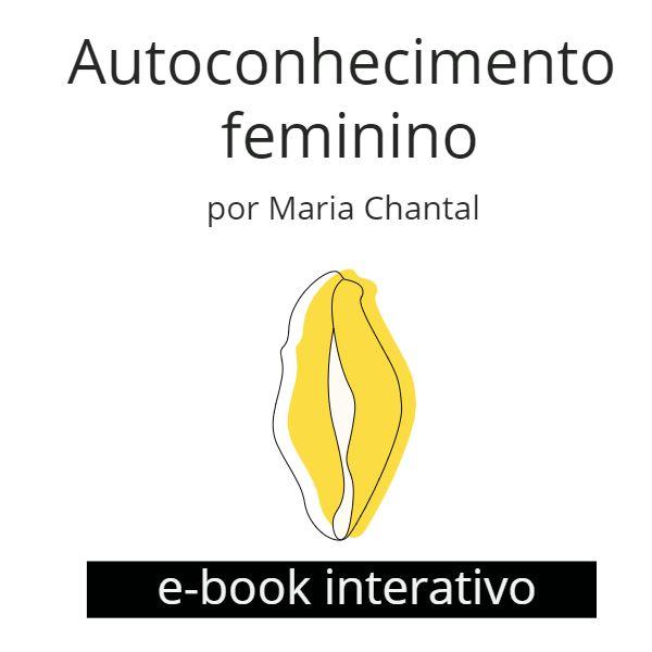 Imagem principal do produto E-book interativo • Autoconhecimento Feminino por Maria Chantal