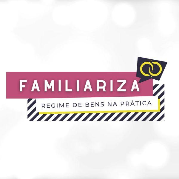 Imagem principal do produto FAMILIARIZA: regime de bens na PRÁTICA!