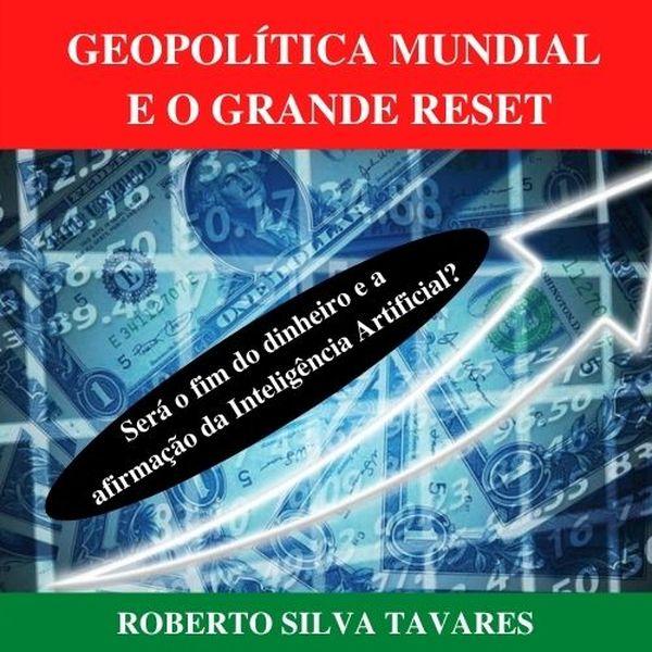Imagem principal do produto Geopolítica Mundial e o Grande Reset