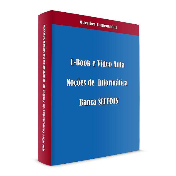 Imagem principal do produto E-book e Vídeo Aula da Banca Selecon - Informática