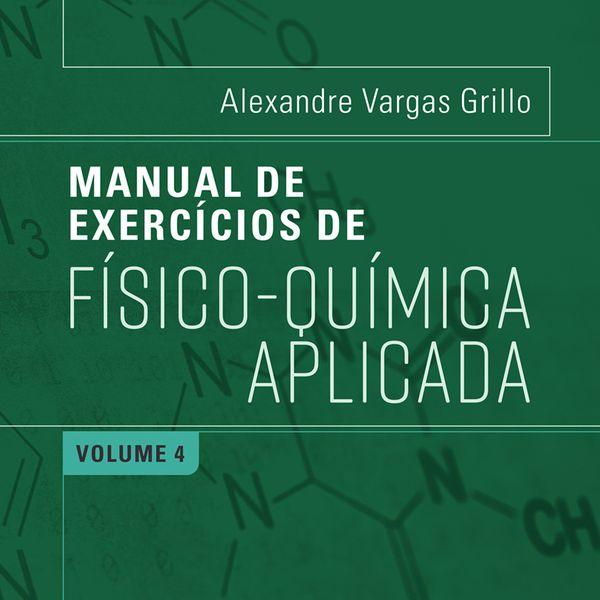 Imagem principal do produto E-Book - Manual de Físico-Química Aplicada - Volume 4