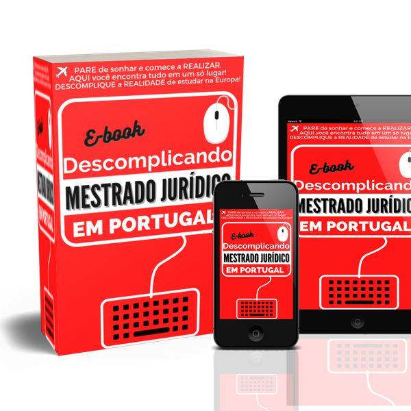 Imagem principal do produto DESCOMPLICANDO Mestrado Jurídico em Portugal (E-book)