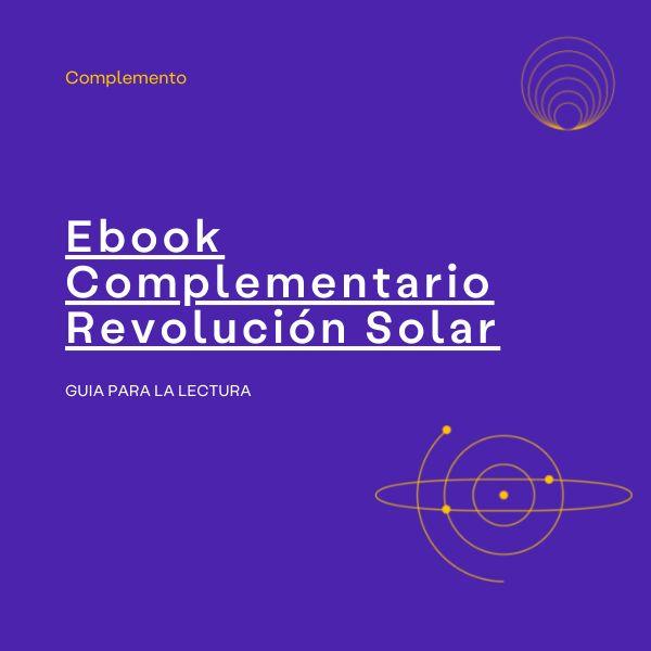 Imagem principal do produto Ebook Complementario: Guía para la lectura de la Revolución Solar.