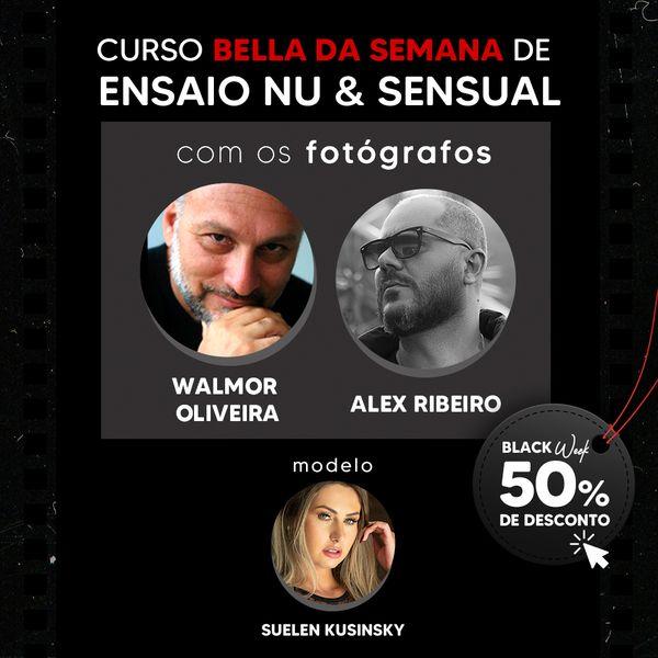 Imagem principal do produto Curso Bella da Semana de ensaio nu e sensual com Walmor de Oliveira e Alex Ribeiro