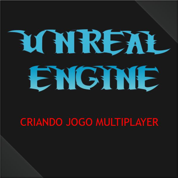 UNREAL ENGINE MULTIPLAYER GAME - C++ AND BLUEPRINT COMPLETO | Hotmart