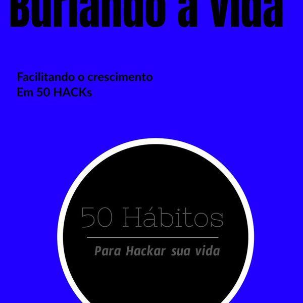Imagem principal do produto Burlando a vida - Facilitando o crescimento