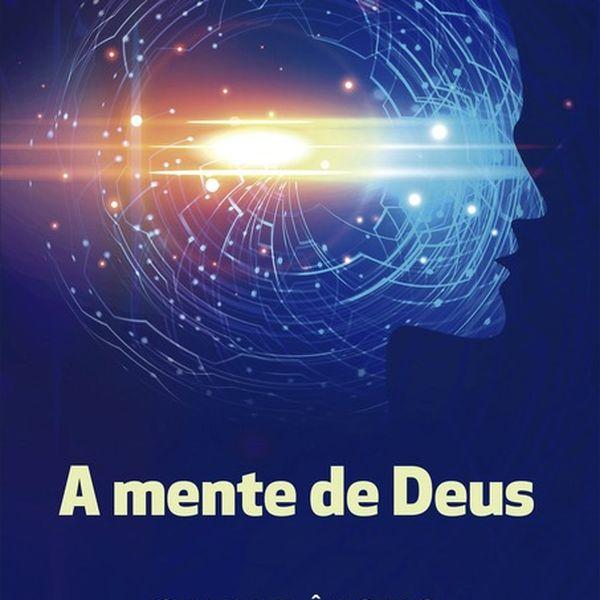 Imagem principal do produto A MENTE DE DEUS