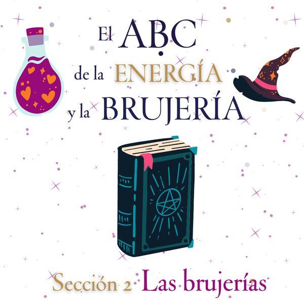 Imagem principal do produto EL ABC DE LA ENERGÍA Y LA BRUJERÍA 2