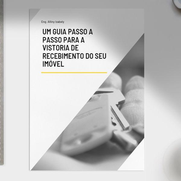 Imagem principal do produto Um guia passo a passo para a vistoria de recebimento do seu imóvel
