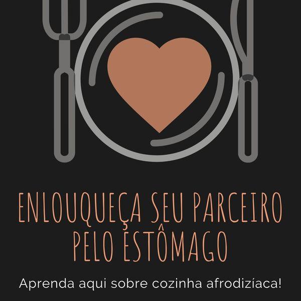Imagem principal do produto Enlouqueça seu parceiro pelo estômago: Aprenda hoje um menu afrodisíaco!