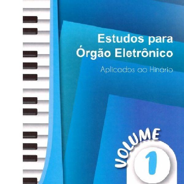Imagem principal do produto Estudos para Órgão Eletrônico Volume 1