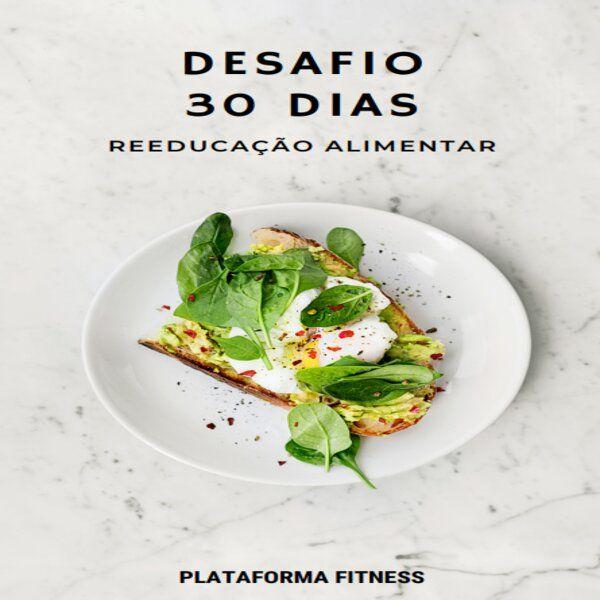 Imagem principal do produto Desafio Reeducação Alimentar
