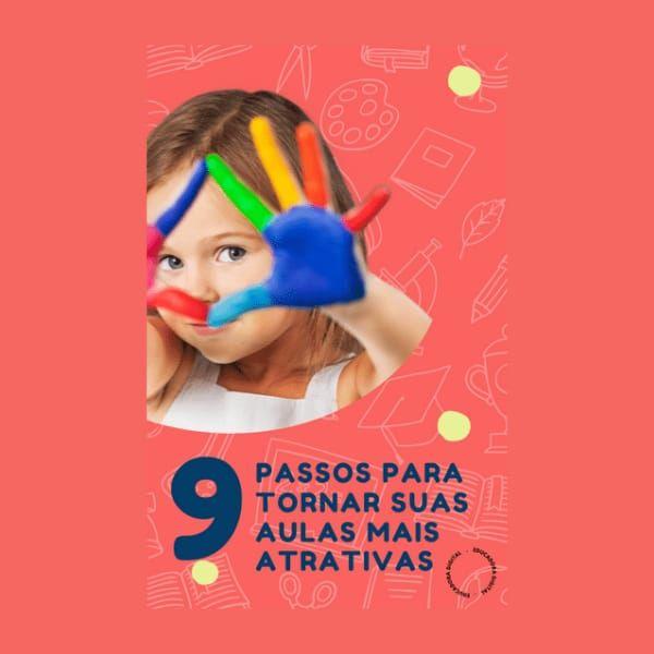 Imagem principal do produto 9 Passos para Tornar suas Aulas mais Atrativas