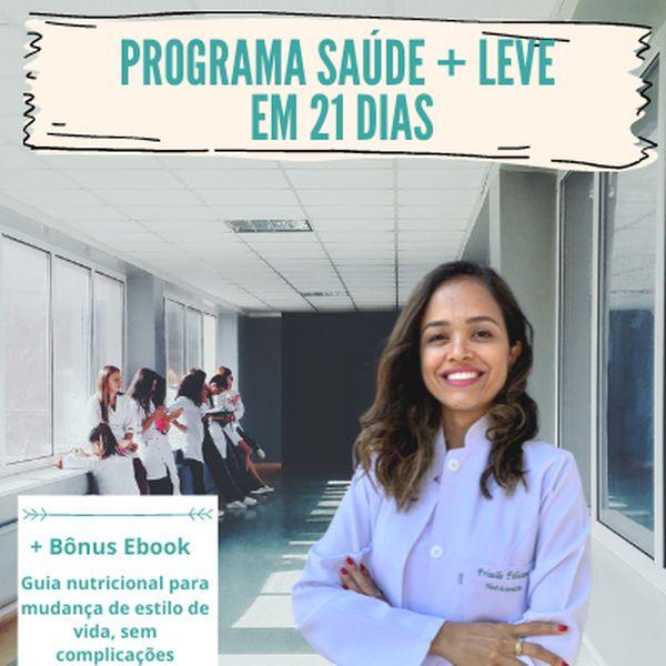 Imagem principal do produto Programa Saúde + Leve em 21 Dias