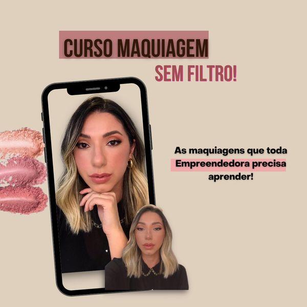 Imagem principal do produto CURSO - MAQUIAGEM SEM FILTROS