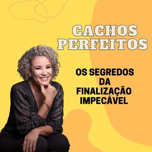 Imagem principal do produto CACHOS PERFEITOS - Os Segredos da Finalização Impecável