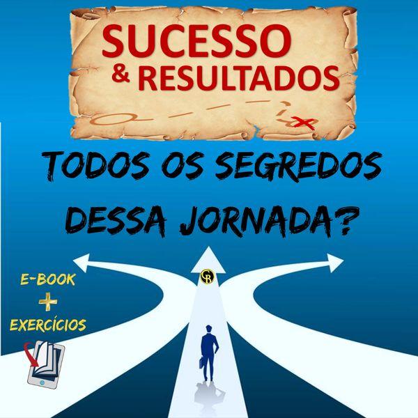 Imagem principal do produto A TRÍADE DO SUCESSO. Quais os segredos dessa Jornada?