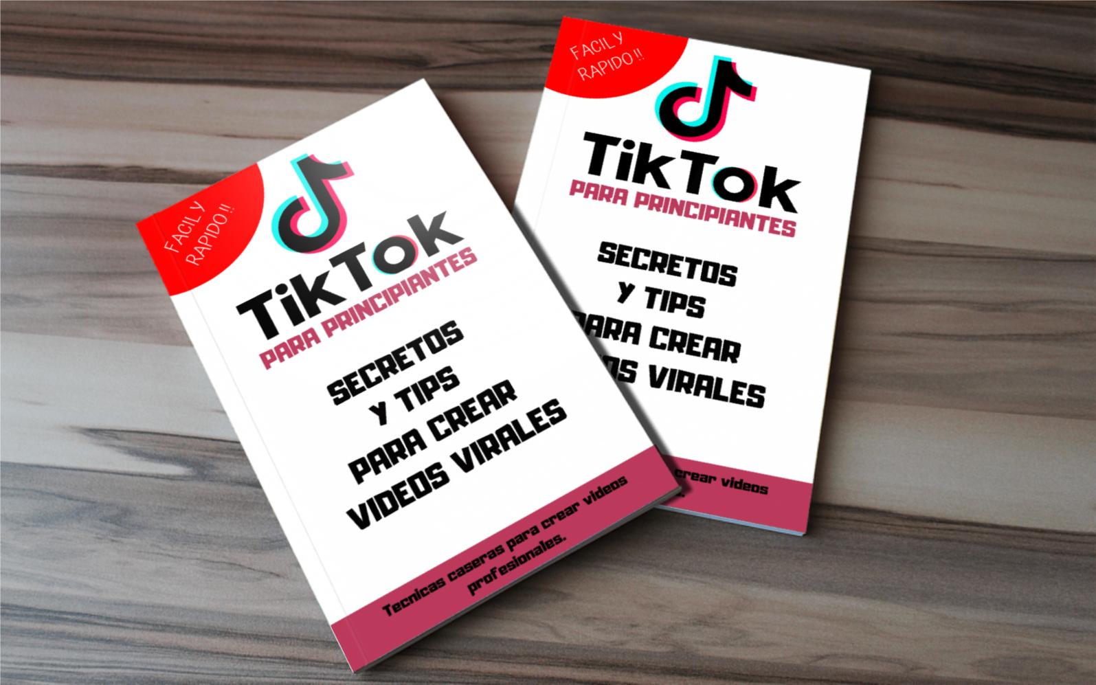 Tik Tok : Crea videos virales con estos tips y secretos!