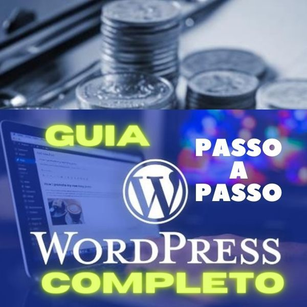 Imagem principal do produto Guia 2021 Completo - Treinamento Intensivo de Como Fazer sua Página ou Blog no WordPress CMS