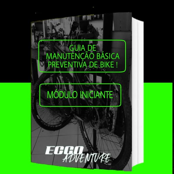 Imagem principal do produto Guia de manutenção Básica e preventiva de Bike ! modulo iniciante