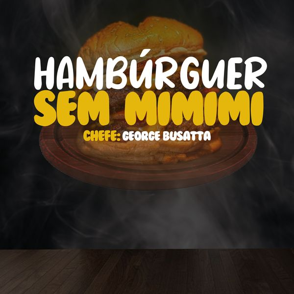 Imagem principal do produto Hamburguer sem mimimi