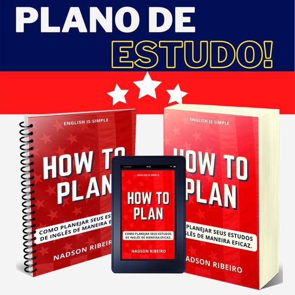 Imagem principal do produto How to Plan (Como Planejar Seus Estudos de Inglês)