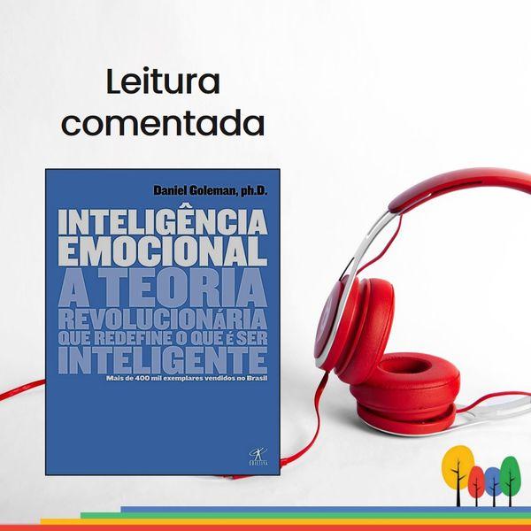 Imagem principal do produto Leitura comentada do livro Inteligência Emocional, de Daniel Goleman