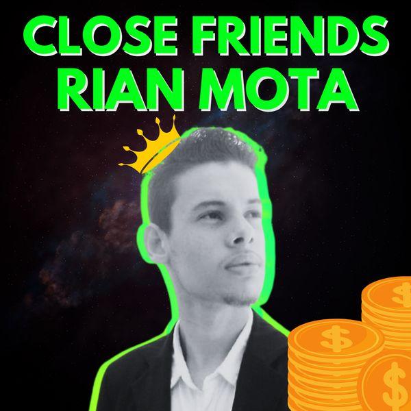 Imagem principal do produto CLOSE FRIENDS - RIAN MOTA