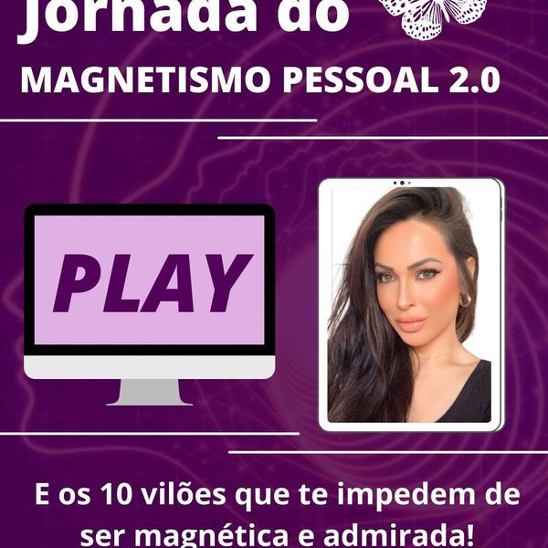 Imagem principal do produto Jornada do Magnetismo Pessoal 2.0