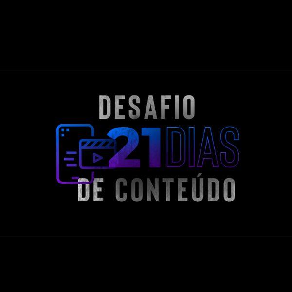 Imagem principal do produto Desafio 21 Dias De Conteúdo