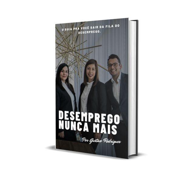 Imagem principal do produto DESEMPREGO, NUNCA MAIS.