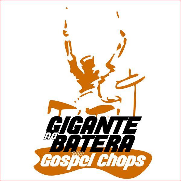 Imagem principal do produto Gigante na Batera com Gospel Chops