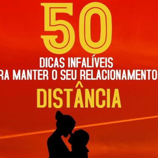 Imagem principal do produto 50 DICAS INFALÍVEIS PARA MANTER O SEU RELACIONAMENTO A DISTÂNCIA