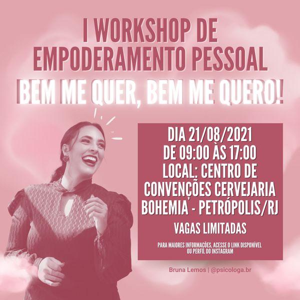 """Imagem principal do produto I Workshop de Empoderamento Pessoal """"Bem me quer, bem me quero!"""""""