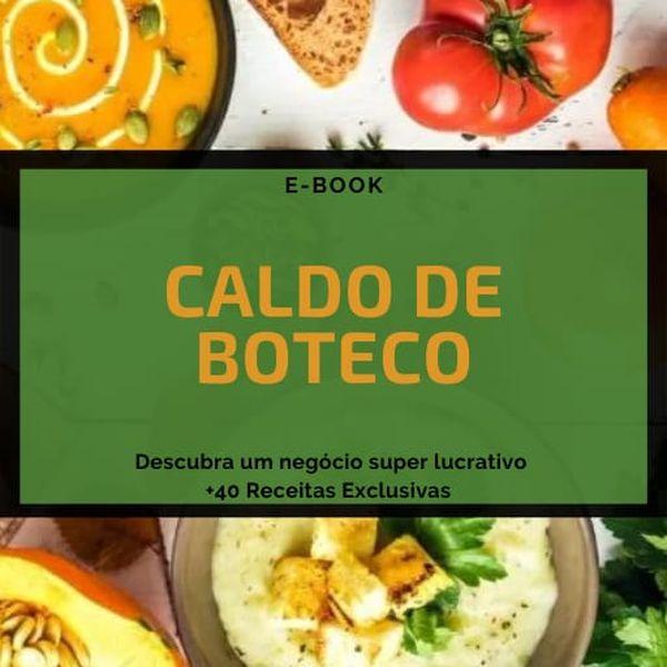 Imagem principal do produto CALDOS DE BOTECO + DE 40 RECEITAS E GESTÃO DO NEGÓCIO