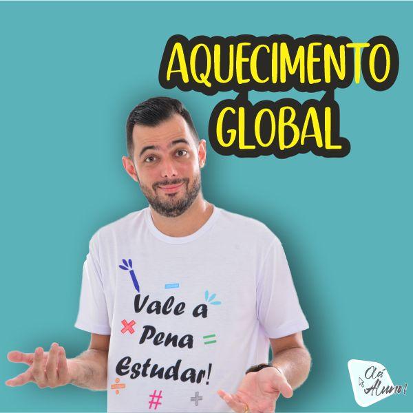 Imagem principal do produto Aquecimento Global - Atualidades - Redação