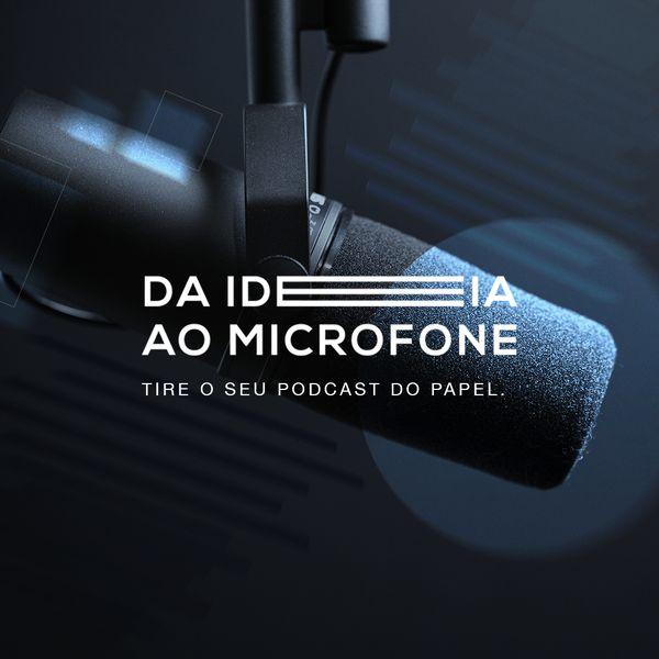 Imagem principal do produto Da Ideia ao Microfone