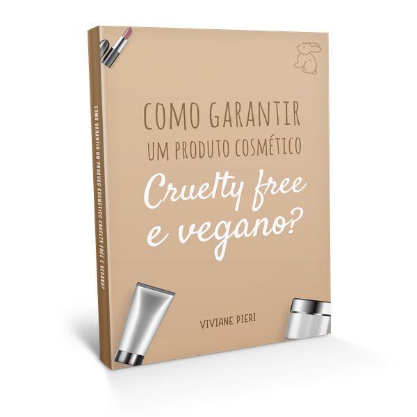 Imagem principal do produto Como Garantir um Cosmetico Cruelty Free e Vegano?