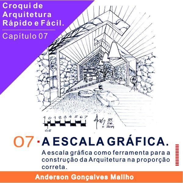 Imagem principal do produto Curso de Croqui de Arquitetura - Capítulo 07 – A escala gráfica
