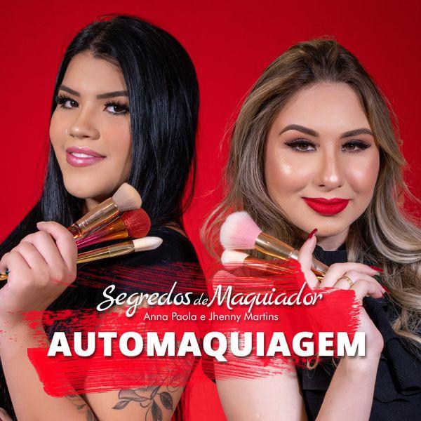 Imagem principal do produto Curso de Automaquiagem - Anna Paola e Jhenny Martins