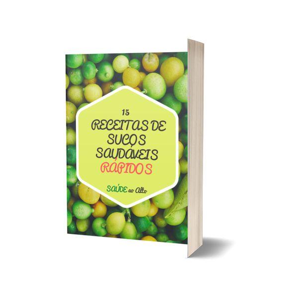 Imagem principal do produto 15 RECEITAS DE SUCOS SAUDÁVEIS RÁPIDOS