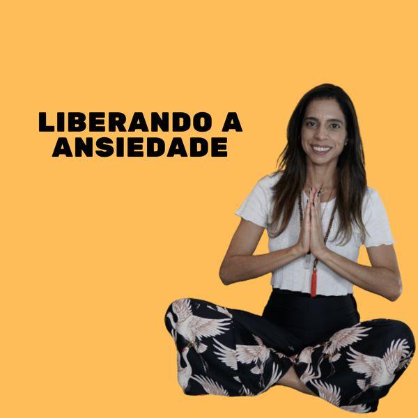 Imagem principal do produto Liberando a Ansiedade 2.0
