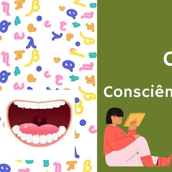 Imagem principal do produto CONSCIÊNCIA FONOLÓGICA - SAIBA TUDO SOBRE O TEMA