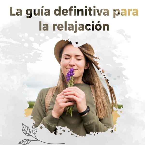 Imagem principal do produto La Guía Definitiva Para  la Relajación