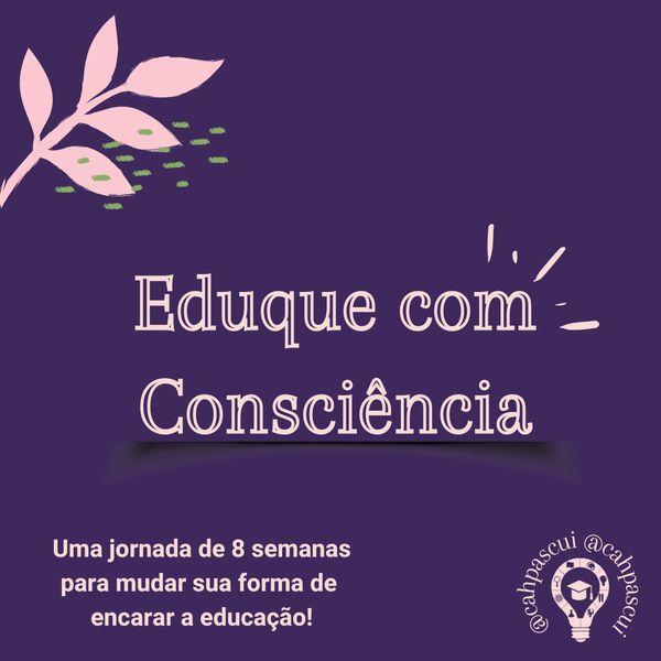 Imagem principal do produto Eduque com Consciência